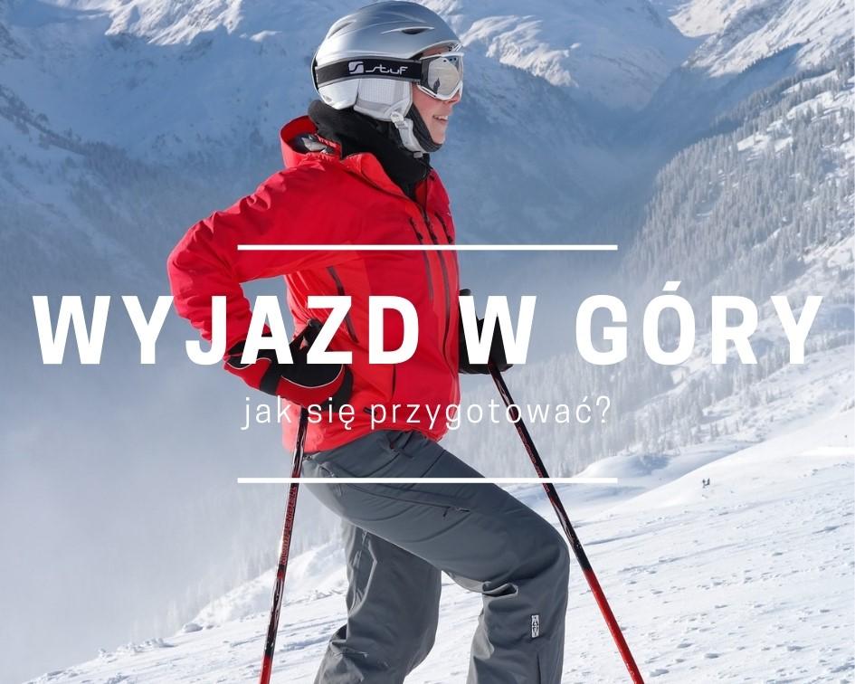 Jak przygotować się do zimowego wyjazdu w góry